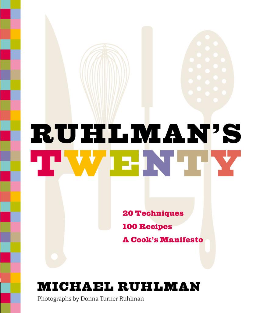 Ruhlman's Twenty