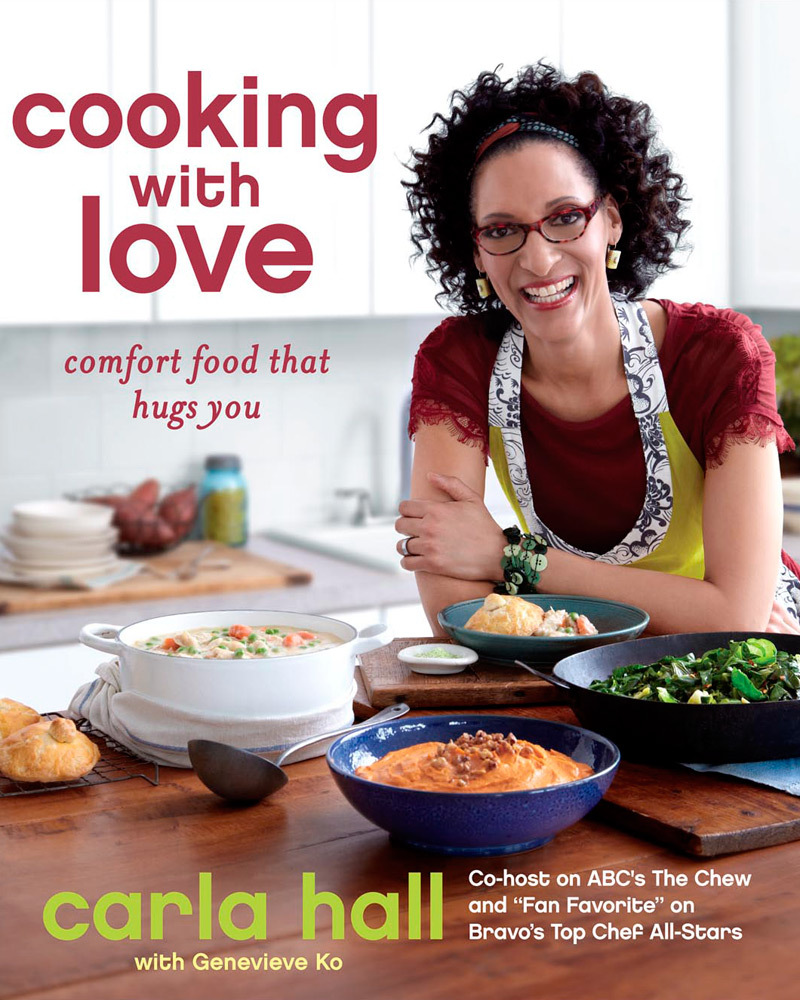 Cooking With Love: Carla Hall